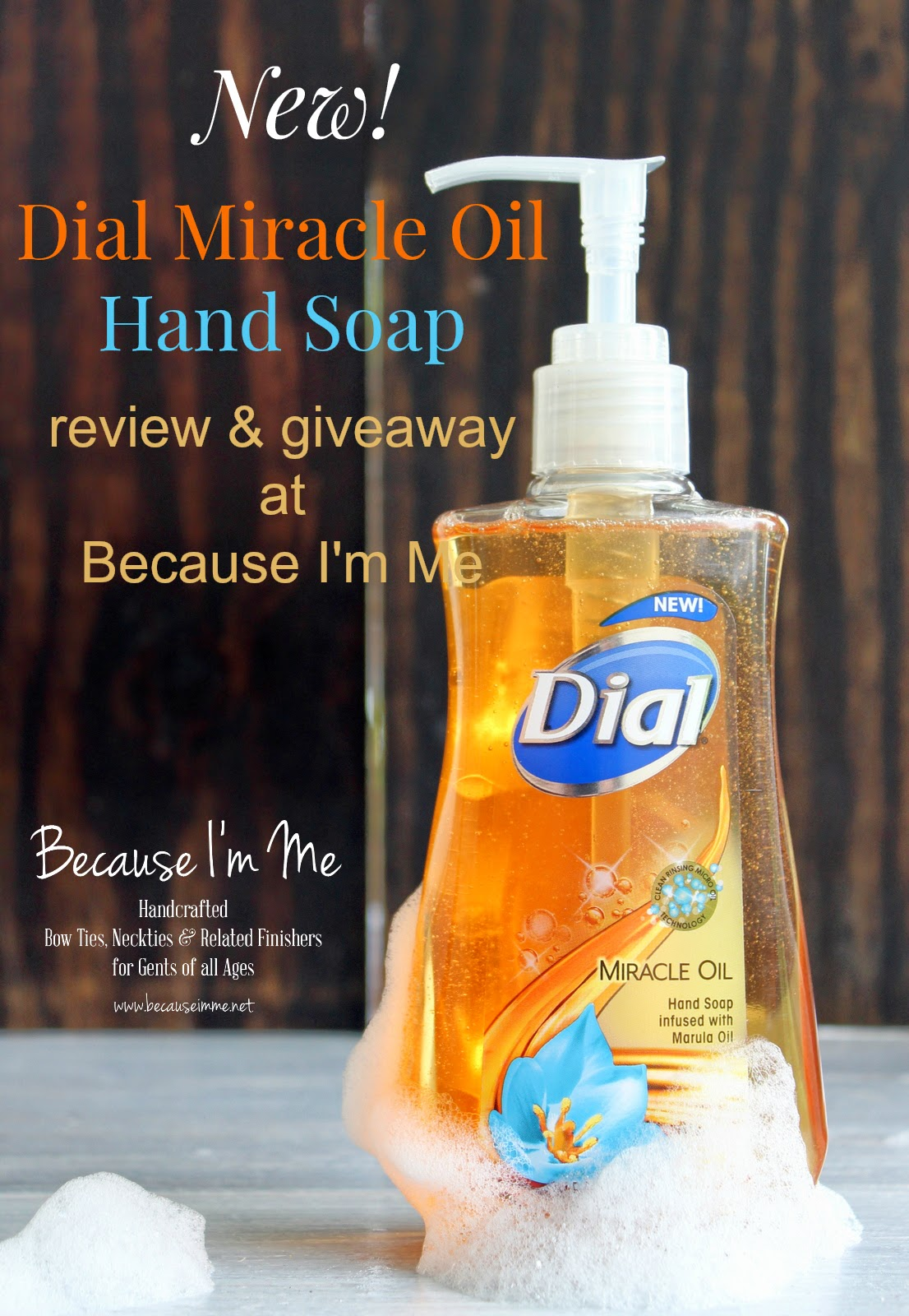 Dial Miracle Oil Hand Soap review and giveaway