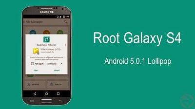 Root Galaxy S4 Android 5.0.1