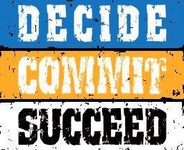 Decide Commit Succeed, www.HealthyFitFocused.com