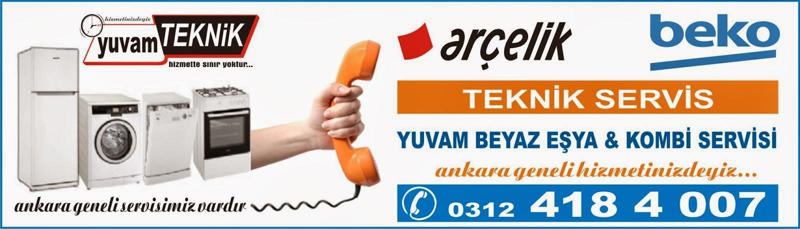 Ankara Arçelik Beko Teknik Servisi 0312 418 4 007