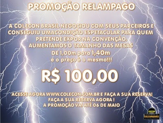 PROMOÇÃO RELAMPAGO - MESAS MAIORES NA 1 COLECON BRASIL Colecon%2B-%2BPromo%25C3%25A7%25C3%25A3o%2BRelampago%2BMesas