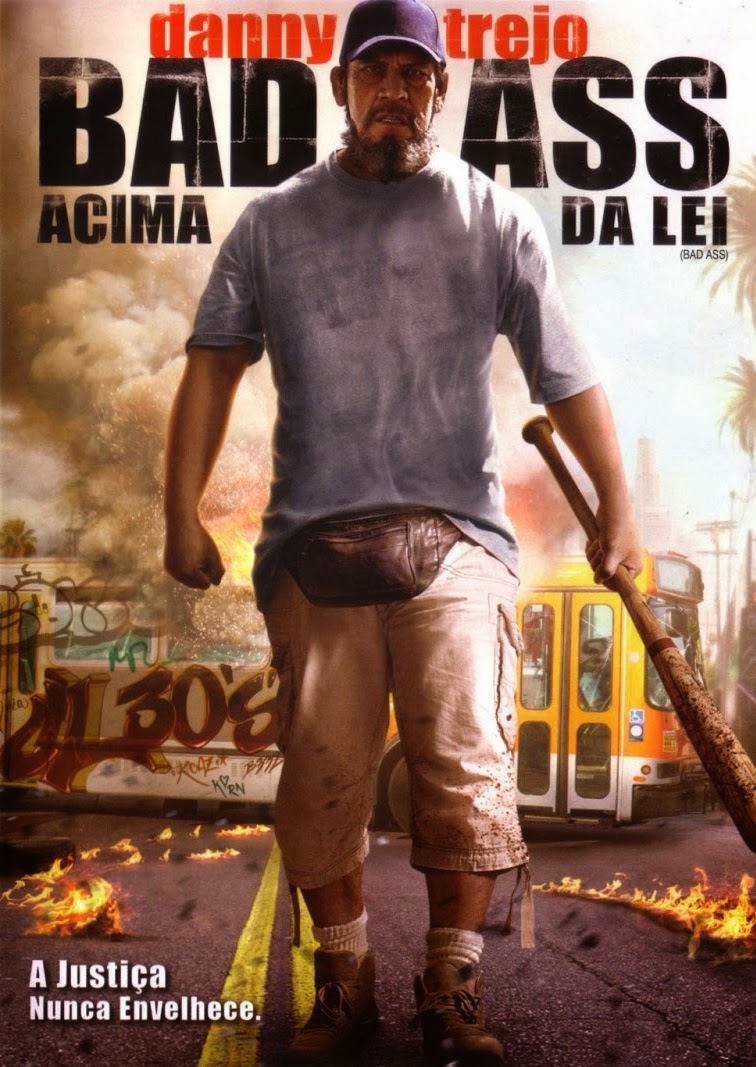 Bad Ass: Acima da Lei – Legendado (2012)