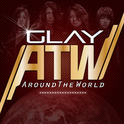 GLAY ATW