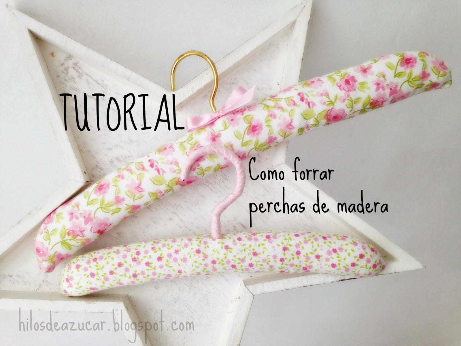 Hilos de az car tutorial como forrar perchas de madera for Ganchos para perchas