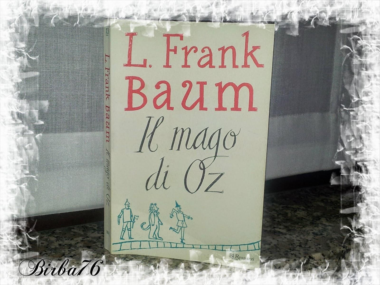 Dany s hobbies review il mago di oz lyman frank baum