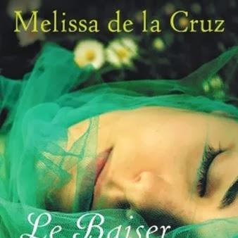 La famille Beauchamp, tome 2 : Le baiser du serpent de Melissa De La Cruz