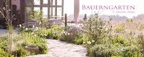 Naturgarten - Bauerngarten