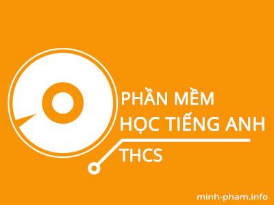 CD phần mềm học Tiếng Anh THCS