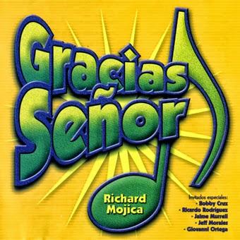 Richard Mojica-Gracias Señor-