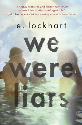 "We Were Liars book cover, by e. lockhart, showing teenagers standing waist deep in water in the bright sun. ""Thrilling, beautiful, and blisteringly smart, We Were Liars is utterly unforgettable."" John Green, #1 New York Times bestselling author of The Fault in Our Stars."