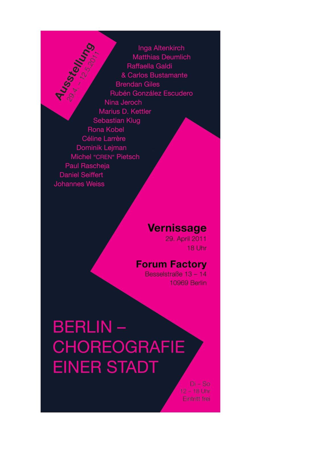 ... - CHOREOGRAFIE EINER STADT Ausstellung: EINLADUNG ZUR VERNISSAGE