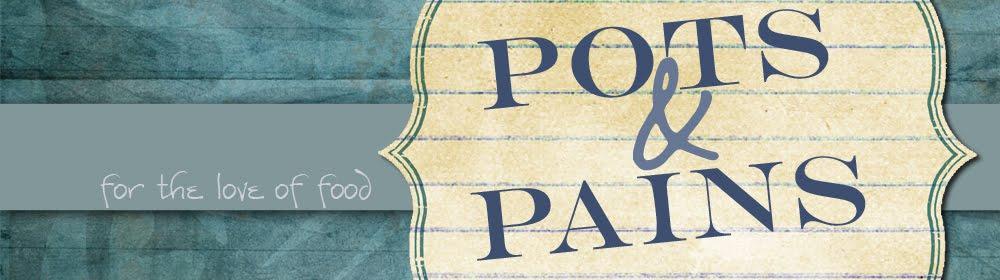 Pots & Pains