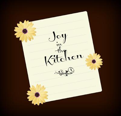 Joy in the Kitchen!