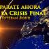 Preparate ahora para la Crisis Final - Esteban Bohr