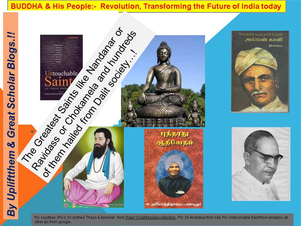 India's Revolutionary Icons who followed the paths of  The Buddha