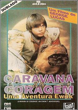 Caravana Da Coragem – Uma Aventura Ewok – Dublado – Filme Online