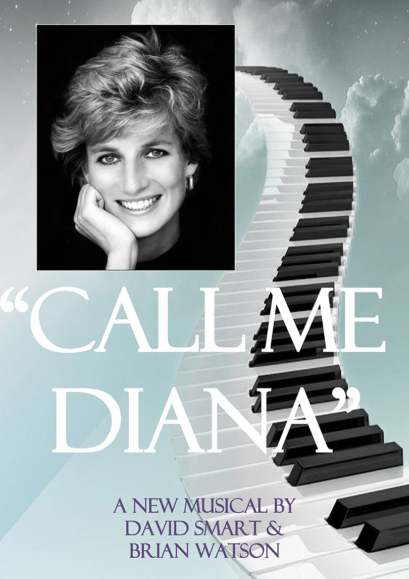 Call Me Dianna - A Celebration Of The Life of Diana Princess of Wales