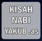 Sejarah Islam - Kisah Nabi Ya'kub .as