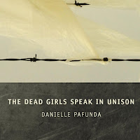 Cover of The Dead Girls Speak in Unison by Danielle Pafunda