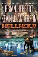 Hellhole, by Brian Herbert and Kevin J. Anderson