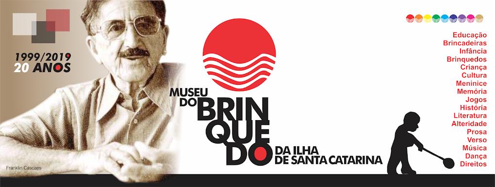 Museu do Brinquedo da Ilha de Santa Catarina