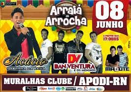 ARRAIÁ DO ARROCHA NO MURALHAS CLUBE