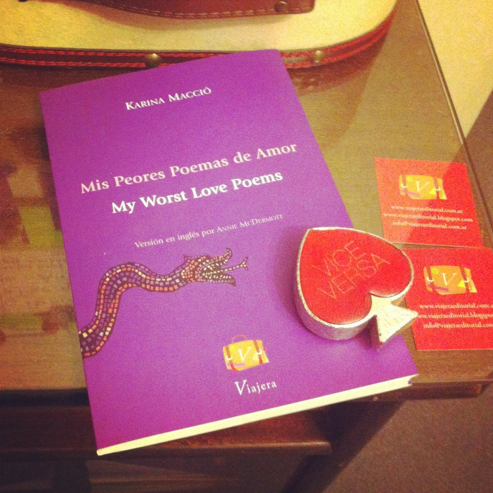 Mis Peores Poemas de Amor / My Love Worst Poems