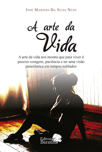 """JOSÉ MARTINS DA SILVA """"A ARTE DA VIDA"""""""