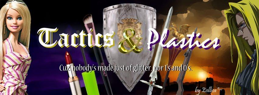 Tactics & Plastics