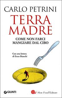 Terra Madre - Carlo Petrini