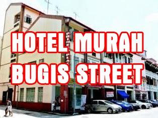 Hotel Murah Di Dekat Bugis Street Singapore Merupakan Rekomendasi