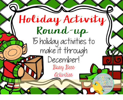 http://www.busybeesactivities.com/2015/12/holiday-round-up-with-busy-bees.html