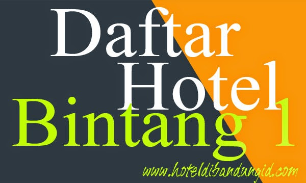 Hotel Bintang 1 di Bandung