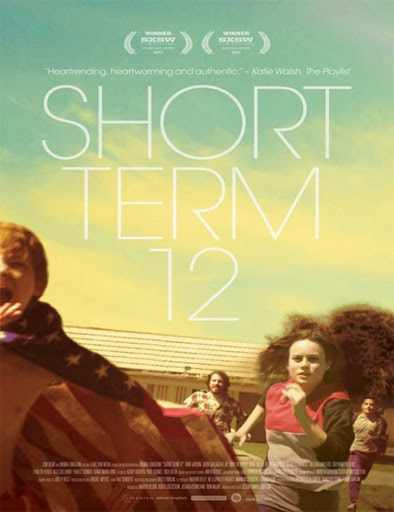 Short Term 12 (2013) [Vose]