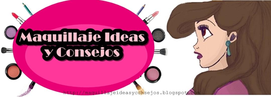 Maquillaje Ideas y Consejos
