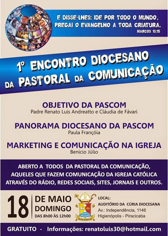 1º ENCONTRO DIOCESANO DA PASTORAL DA COMUNICAÇÃO: