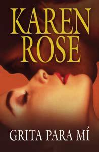 Grita Para Mi   Karen Rose FreeLibros