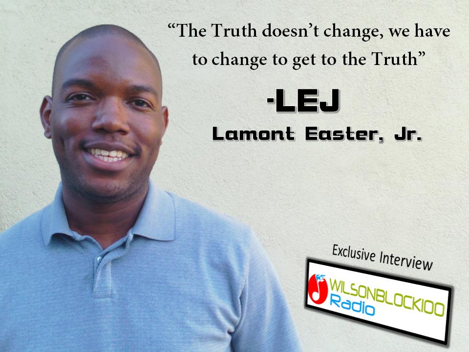 Lamont Easter, Jr. Interview