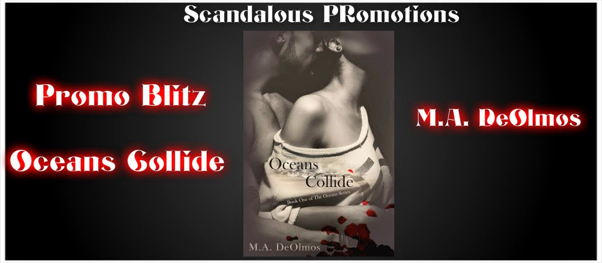 Promo for Oceans Collide by M.A. DeOlmos