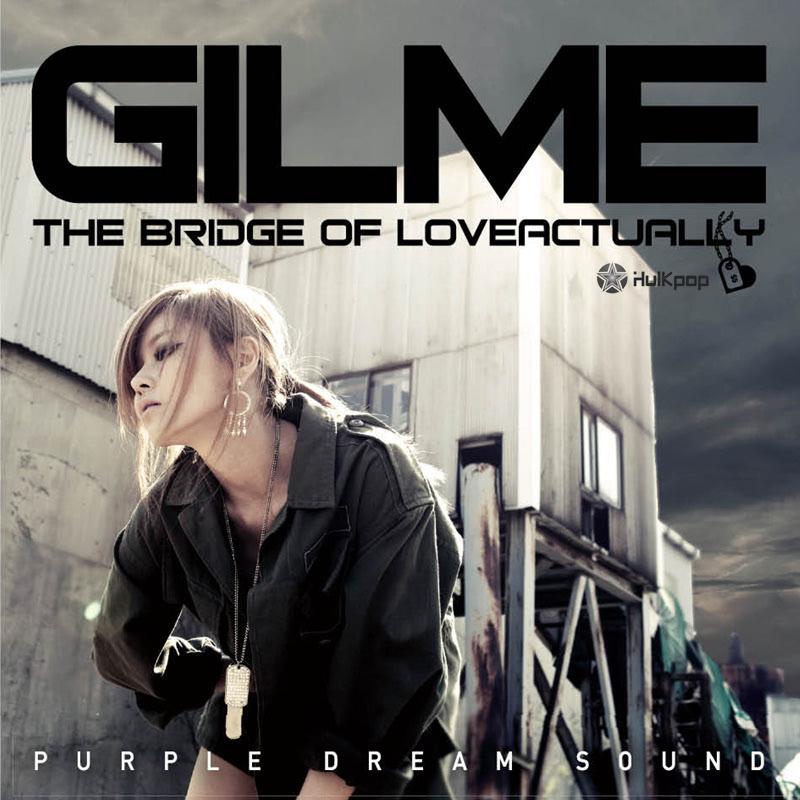 [Single] Gilme – The Bridge Of Love Actually