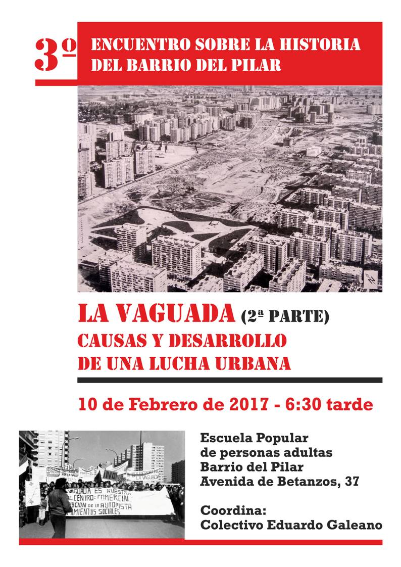 10 de febrero La Vaguada, una lucha urbana popular