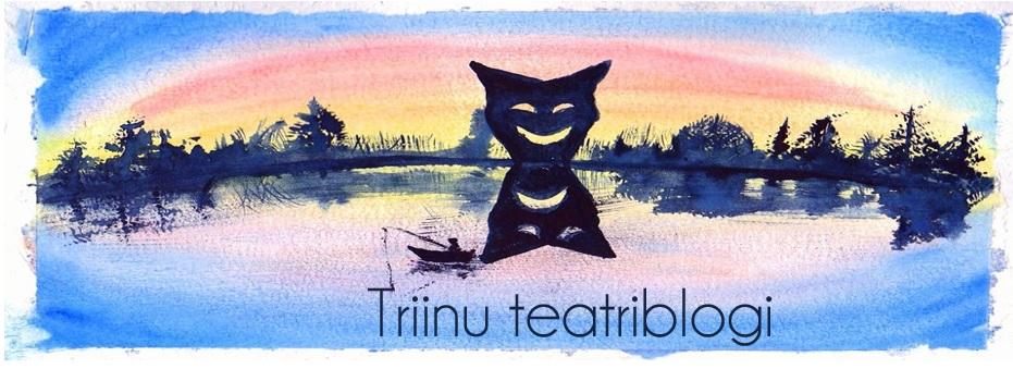Triinu teatriblogi