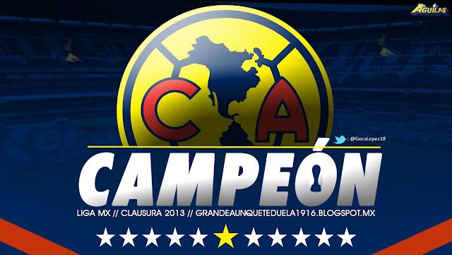 América Campeón Clausura 2013 • Liga MX • Club de Fútbol