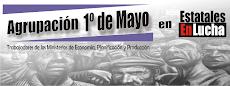 AGRUPACIÓN 1º DE MAYO | Trabajadores de los Ministerios de Economía y Planificación