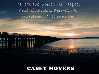 Respect and Kindness - Casey Movers