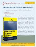 Mais um livro nosso: MONITORAMENTO ELETRÔNICO EM DEBATE