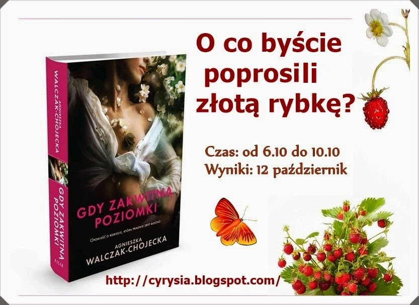 http://cyrysia.blogspot.com/2014/10/konkurs-z-poziomkami.html
