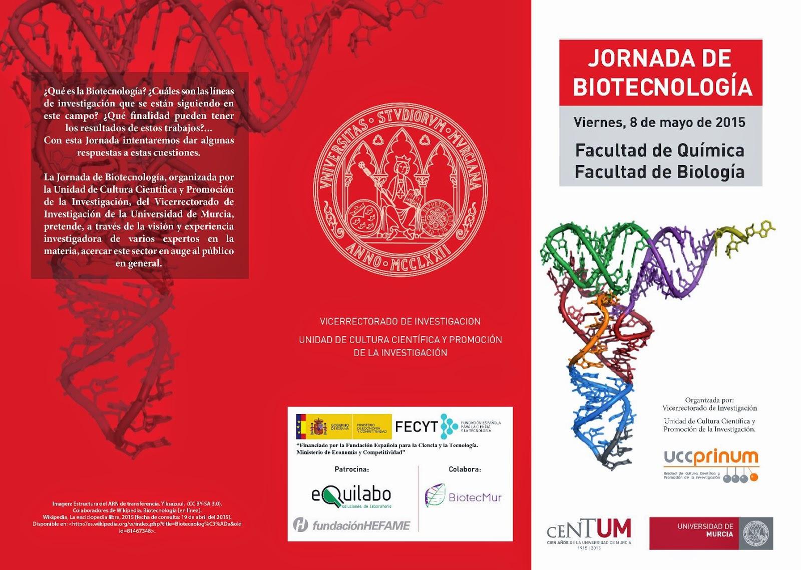 Jornada de Biotecnología de la Unidad de Cultura Científica de la Universidad de Murcia.