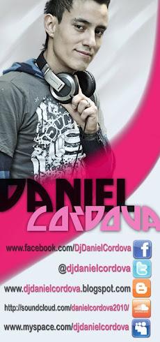 Daniel Cordova Dj/Producer and Remixer
