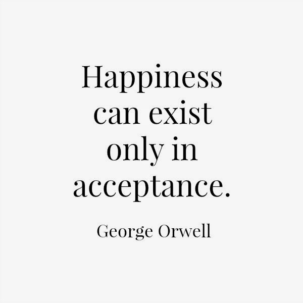 George Orwell // Happiness & Acceptance
